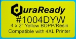 "Eye-catching, yellow BOPP 2 x 4"" label for a durable and bold look."