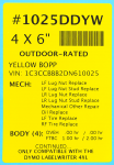 "1025DDYW 4.0 x 6.0"" Durable Yellow BOPP Label"