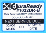 #1032DR-B, extra capacity roll, removable Oil change and Service Reminder windshield Label with blue border