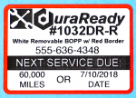 DuraReady's #1032DRX-R white, removable BOPP with a red border service reminder windshield labels
