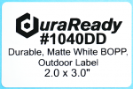Durable, #1040DD, matte white BOPP outdoor labels ideal for printing custom nursery and horticulture labels.