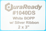 "Unique, #1040DS white BOPP with silver print, 2 x 3"" labels."