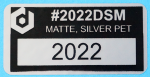 "#2022DSM, matte silver 2 x 1"" polyester labels for product identification, asset tagging, and UID labels."